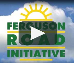 Ferguson Road Initiative Videos Introduction